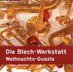 Die Blech-Werkstatt - Weihnachts-Guazla - CD