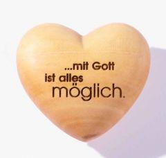 Handschmeichler Herz ... mit Gott ist alles möglich