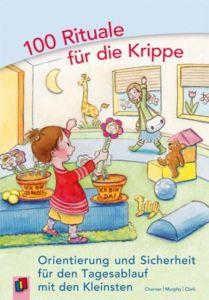 100 Rituale für die Krippe Charner, Kathy/Murphy, Maureen/Clark, Charly 9783834607126