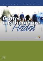 Gottes unscheinbare Helden            CD