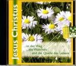 Jesus Christus - Quelle des Lebens    CD