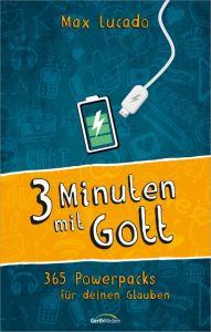 3 Minuten mit Gott Lucado, Max 9783957341518