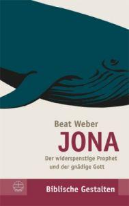 JONA - Der widerspenstige Prophet und der gnädige Gott Bd. 27