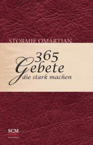 365 Gebete, die stark machen Omartian, Stormie 9783417264401