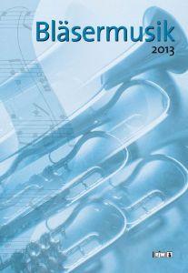 Cover Bläsermusik 2013