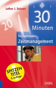 30 Minuten für optimales Zeitmanagement