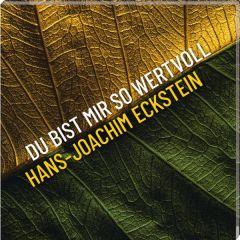 Du bist mir so wertvoll Eckstein, Hans-Joachim 4010276029496