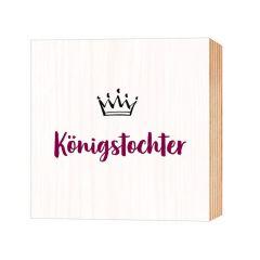 Holz-Deko 'Königstochter'