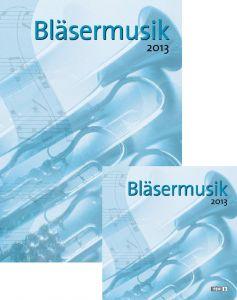 Cover Bläsermusik 2013 und CD Bläsermusik 2013