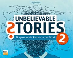Unbelievable Stories 2