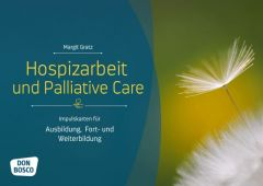 Hospizarbeit und Palliative Care Gratz, Margit 4260179515316