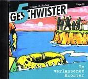 5 Geschwister im verlassenen Kloster Kabus, Dieter B/Schmitz, Günter 4029856383361