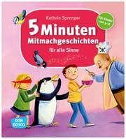 5 Minuten Mitmachgeschichten für alle Sinne Sprenger, Kathrin 9783769820935