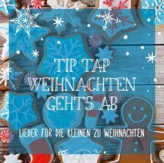 Tip Tap - Weihnachten geht's ab! (CD)