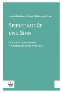9783374064021 Spiritualität und Sinn: Seelsorge und Kognitive Verhaltenstherapie im Dialog