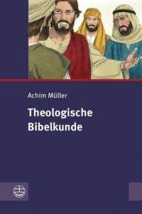 9783374066407 Theologische Bibelkunde