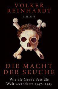 Die Macht der Seuche Reinhardt, Volker 9783406767296