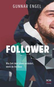Follower Engel, Gunnar 9783417269574