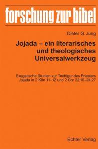 Jojada - ein literarisches und theologisches Universalwerkzeug