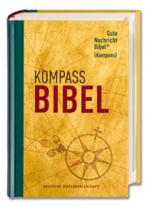 Gute Nachricht Bibel Kompass Edition