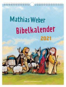 Mathias Weber Bibelkalender 2021 9783438045188