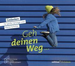 Geh deinen Weg... edition chrismon 9783960382799