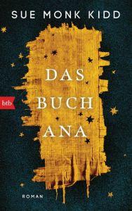 Das Buch Ana Kidd, Sue Monk 9783442759033