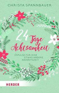 24 Tage Achtsamkeit Spannbauer, Christa 9783451384233