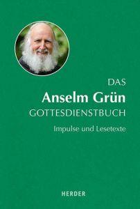 Das Anselm Grün Gottesdienstbuch Fabian Brand 9783451387883