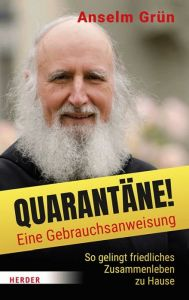 Quarantäne! Eine Gebrauchsanweisung Grün, Anselm/Biallowons, Simon 9783451388699