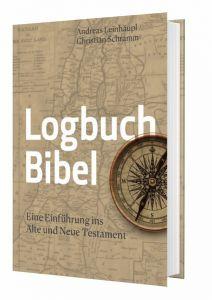 9783460253216 Logbuch Bibel . Eine Einführung ins Neue und Alte Testament