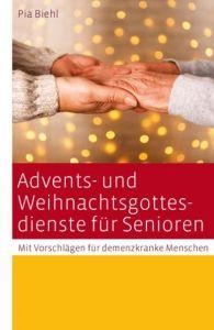 9783460255340 Advents- und Weihnachtsgottesdienste für Senioren Mit Vorschlägen für demenzkranke Menschen