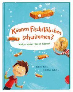Können Fischstäbchen schwimmen? Rahn, Sabine 9783522305693