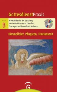 Himmelfahrt, Pfingsten, Trinitatiszeit Christian Schwarz 9783579075563
