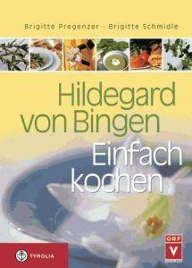 Cover Hildegard von Bingen Einfach kochen