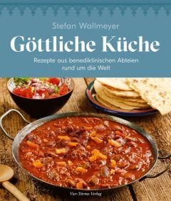 Göttliche Küche Wallmeyer, Stefan 9783736503274