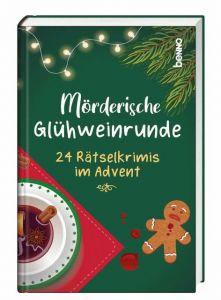 Mörderische Glühweinrunde Heckl, Stefanie 9783746257648