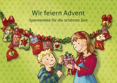 9783760024318 Wir feiern Advent : Spannendes für die schöne Zeit