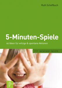 5-Minuten-Spiele Scheffbuch, Ruth 9783761558041
