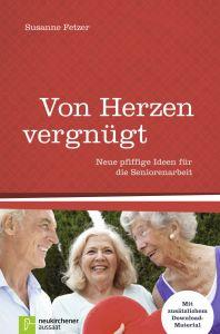 Von Herzen vergnügt Fetzer, Susanne 9783761560723