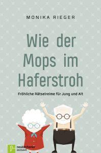 Wie der Mops im Haferstroh Rieger, Monika 9783761563977