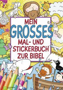 Mein großes Mal- und Stickerbuch zur Bibel Christina Herr 9783761564295