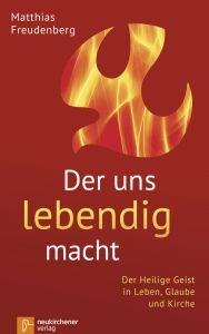 Der uns lebendig macht Freudenberg, Matthias (Dr.) 9783761565001