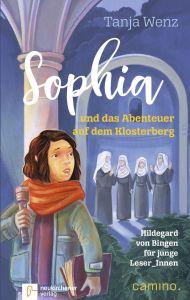 Sophia und das Abenteuer auf dem Klosterberg Wenz, Tanja 9783761565247
