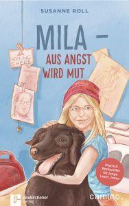 Mila - Aus Angst wird Mut Roll, Susanne 9783761565254