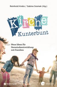 Kirche Kunterbunt Reinhold Krebs/Sabine Sramek 9783761566152