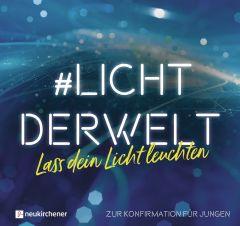 #lichtderwelt. Lass dein Licht leuchten