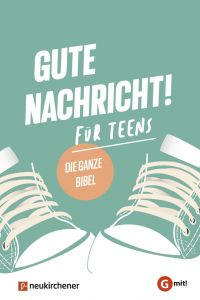 Gute Nachricht! Für Teens