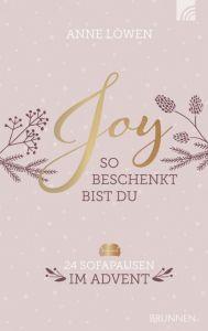 JOY - So beschenkt bist du Löwen, Anne 9783765507557