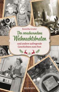 9783765543647 Der verschwundene Weihnachtsbraten : und andere aufregende Geschichten zum Fest